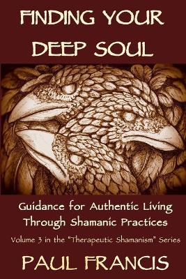 Finding Your Deep Soul