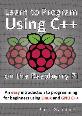 Learn to Program Using C++ on the Raspberry Pi : Phil