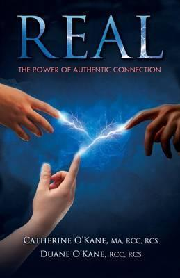 Real: The Power of Authentic Connection
