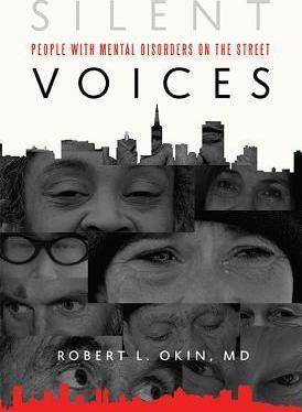Silent Voices: People with Mental Disorders on the Street