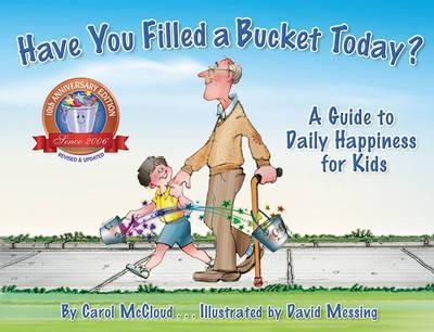 Have You Filled A Bucket Today? Cover Image