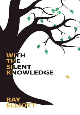With the Silent Knowledge