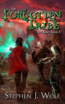 Red Jade  Book 4 The Forgotten Tribe