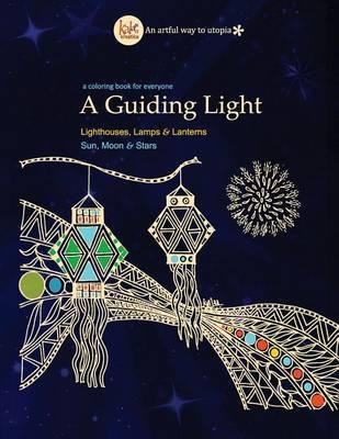A Guiding Light  Travel Through Coloring Pages Featuring Lighthouses, Lamps, Sun, Moon, Stars & More