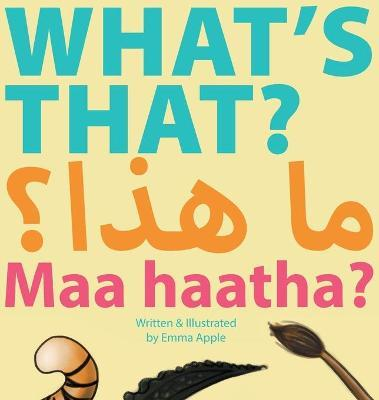 What's That? Maa Haatha?