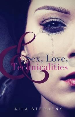 Sex, Love, and Technicalities Cover Image