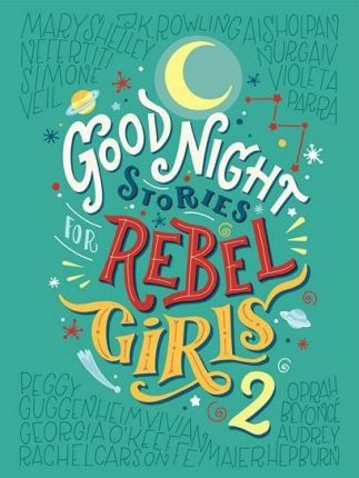 Goodnight Stories for Rebel Girls 2 Cover Image