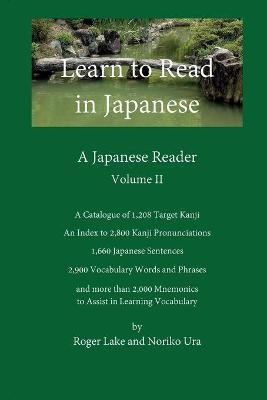 Learn to Read in Japanese, Volume II : A Japanese Reader