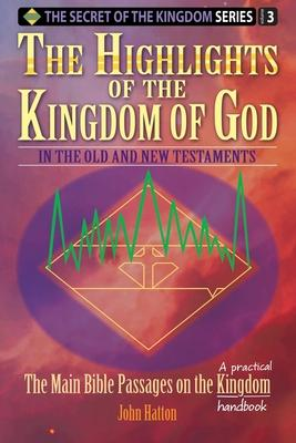 The Highlights of the Kingdom of God