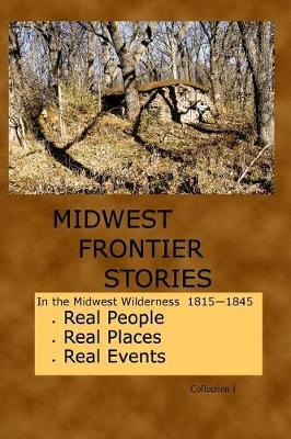 Midwest Frontier Stories  Collection 1