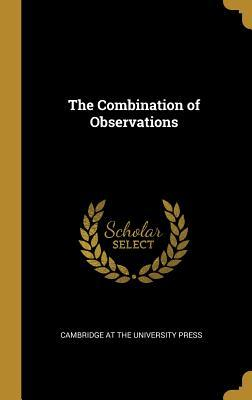 The Combination of Observations