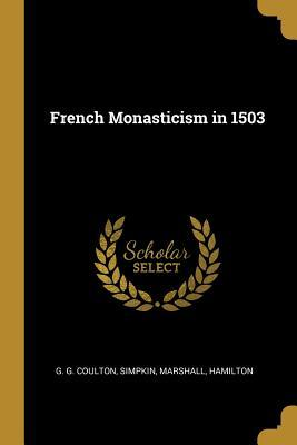 French Monasticism in 1503