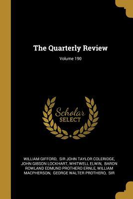 The Quarterly Review; Volume 190