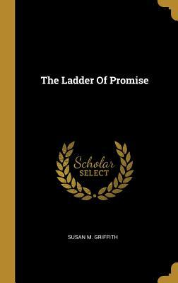 The Ladder Of Promise