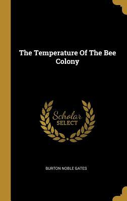 The Temperature Of The Bee Colony