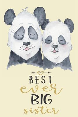 Best Ever Big Sister  Pretty Notebook Journal with Lined & Blank Pages with Cute Images