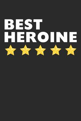 Best Heroine  Lined Journal, Diary, Notebook, Superheroine Gift For Kids & Adults (6 x 9 100 Pages)