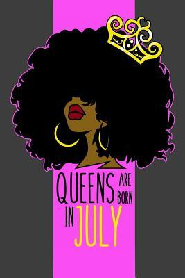 Queens Are Born In July  6 x 9 Birthday Gift Notebook for Black Queens Born In July 125 Lined Pages
