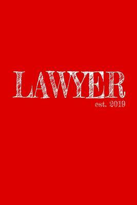 Lawyer est. 2019 : 6x9 Graph paper 5x5 Journal Graduation Gift for College or University Graduate 120 Pages for college, high school or students