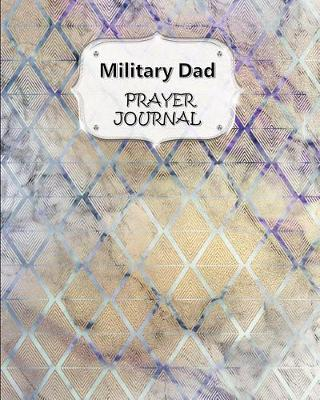 Military Dad Prayer Journal  60 days of Guided Prompts and Scriptures Marble Art Deco