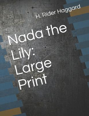Nada the Lily  Large Print