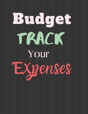 Budget Track your Expenses  Finance Monthly & Weekly Budget Planner Expense Tracker Bill Organizer Journal Notebook Budget Planning Budget Worksheets