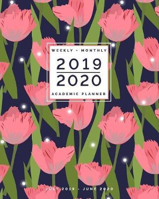 July 2019 - June 2020 - Weekly + Monthly Academic Planner  Navy and Coral Tulips Pretty Calendar with Inspiring Quotes - Agenda Organizer (8x10)