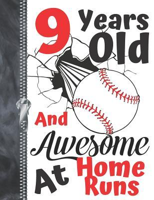 9 Years Old And Awesome At Home Runs  Baseball Doodling & Drawing Art Book Sketchbook For Boys And Girls