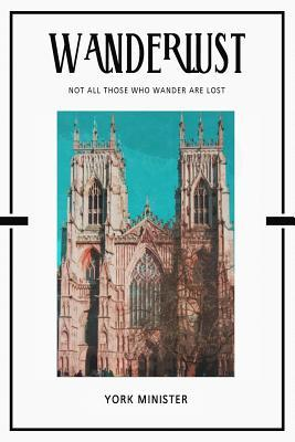 York Minister : Trip Visit Souvenirs Daily Notebook Journal Diary Notepad
