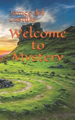 Welcome to Mystery