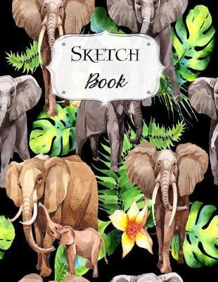 Sketch Book : Elephant Sketchbook Scetchpad for Drawing or Doodling Notebook Pad for Creative Artists #2
