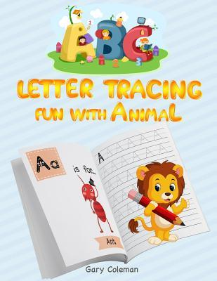 ABC Letter tracing fun with animal  for Early Childhood Learning, Preschool Prep, and Success at School (Activity Books for Kids Ages 3-5)