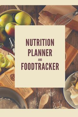 Nutrition Planner and Foodtracker : A5 food tracker to fill in planner journal meal tracker motivational diary fitness plan