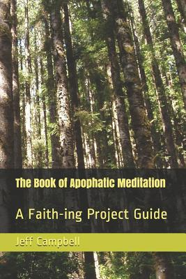 The Book of Apophatic Meditation
