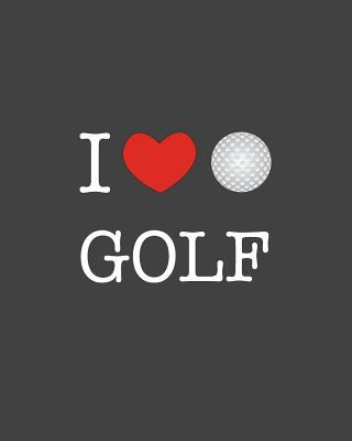 I Heart Golf  Journal & Ruled Notebook for Kids, Girls & Boys Sports Diary, Composition Lined Pages 8 x 10