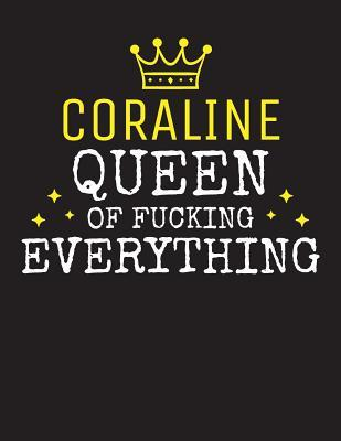 Coraline Queen Of Fucking Everything Queen King Publishing 9781077906570