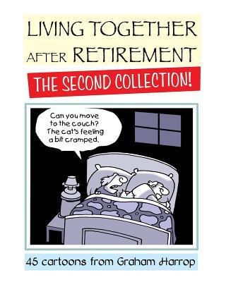 Living Together After Retirement - The Second Collection!