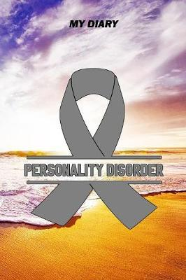 My Diary  Personality Disorder Journal - Notebook - Pain Diary, 6x9, 120 dotgrid Pages, with the right Awareness Ribbon Color