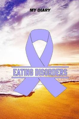 My Diary  Eating Disorders Journal - Notebook - Pain Diary, 6x9, 105 Planner Pages, with the right Awareness Ribbon Color