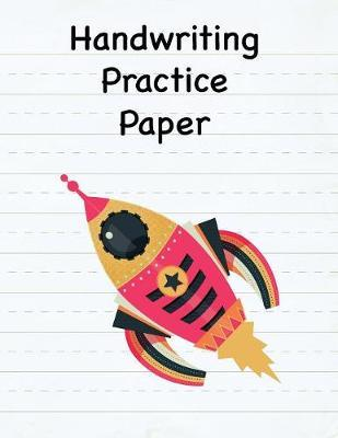 Handwriting Practice Paper  8.5 x 11 Notebook with Dotted Lined Sheets - 100 Pages - Rocket 5