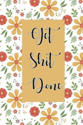Get Shit Done  Weekly plan organizer and agenda for college.