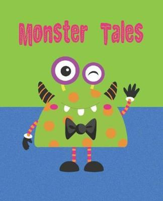 Monster Tales  Interlined notebook for young storytellers, 120 pages with half interlined and half plain design, Cute monster cover
