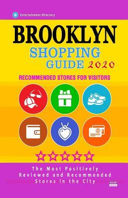 Brooklyn Shopping Guide 2020  Where to go shopping in Brooklyn - Department Stores, Boutiques and Specialty Shops for Visitors (Shopping Guide 2020)