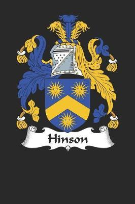 Hinson  Hinson Coat of Arms and Family Crest Notebook Journal (6 x 9 - 100 pages)
