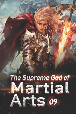 The Supreme God of Martial Arts 9  The Treasures Of A Lifetime