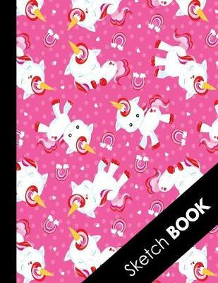 Sketch Book  Large Unicorn Blank Sketchbook For Girls Perfect For Sketching Drawing and Crayon Coloring (Pretty Pink Unicorn Cover)
