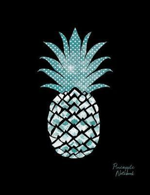 Pineapple Notebook  Lined College Ruled Note Book Paper For Work, Home Or School. Cute Stylish Trendy Notepad Journal For Taking Notes, Diaries Or Journaling.
