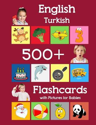English Turkish 500 Flashcards with Pictures for Babies  Learning homeschool frequency words flash cards for child toddlers preschool kindergarten and kids