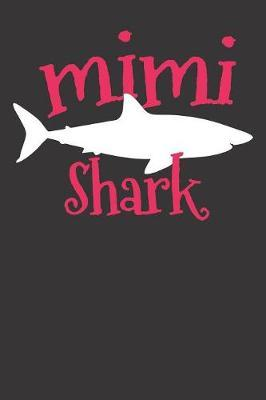 Notebook  Dot Grid Dotted 6x9 120 Pages Mimi Shark Marine Biologist Family Gift