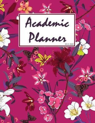 Academic Planner 2019-2020  Weekly and Monthly Planner and Organizer, Student Planner 2019-2020, College Planner (Academic Planner Aug 2019 - July 2020)